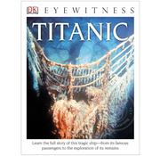 DK DK Eyewitness Titanic