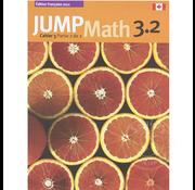 Jump Math Édition Française Jump Math, Cahier de l'élève 3.2