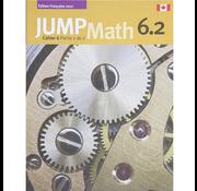 Jump Math Édition Française Jump Math, Cahier de l'élève 6.2