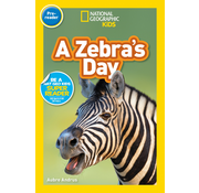 National Geographic National Geographic Readers Level Pre-reader: A Zebra's Day