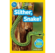 National Geographic National Geographic Readers Level Pre-reader: Slither, Snake!