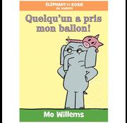 Scholastic Éléphant et Rosie : Quelqu'un a pris mon ballon!