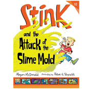 Candlewick Press Stink #10: Stink and the Attack of the Slime Mold