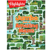 Highlights Jumbo Book of Amazing Mazes