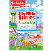 Highlights Hidden Pictures Silly Fill-In Stories Buckle Up