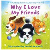 Harper Collins Why I Love My Friends Board Book