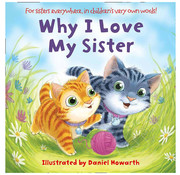 Harper Collins Why I Love My Sister Board Book