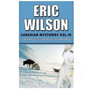 Harper Collins Eric Wilson Canadian Mysteries, Vol 3