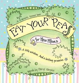 Gently Spoken Eat Your Peas for New Moms