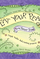 Gently Spoken Eat Your Peas for My Forever Friend