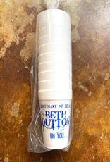 Beth Dutton Cups Styro