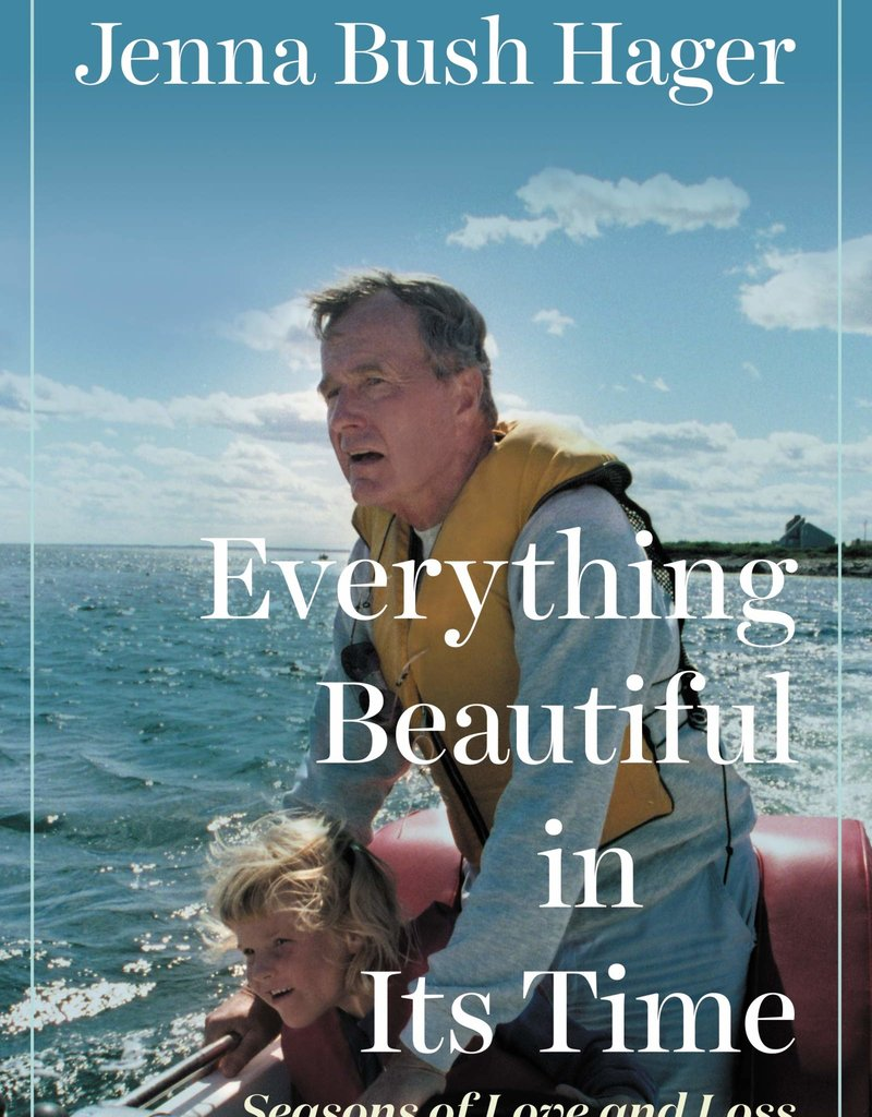 Everything Beautiful in it's Time by Jenna Bush Hager
