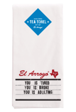 El Arroyo Tea Towel Adulting
