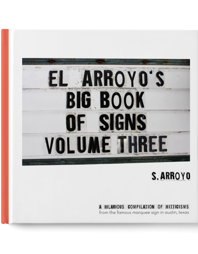 El Arroyo Book of Signs Vol 3