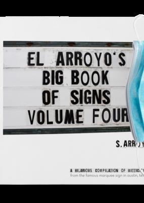 El Arroyo Book of Signs | Vol 4