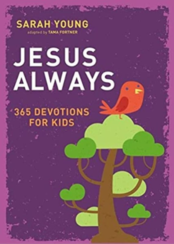 Jesus Always | 365 Devotions for Kids