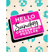 St. Martin's Publishing New York Times Hello My Name is Sunday Crossword Puzzles
