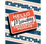 St. Martin's Publishing New York Times Hello My Name is Monday Crossword Puzzles