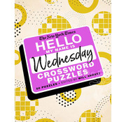 St. Martin's Publishing New York Times Hello My Name is Wednesday Crossword Puzzles