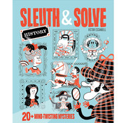 Chronicle Books Sleuth & Solve History: 20 Mind-Twisting Mysteries