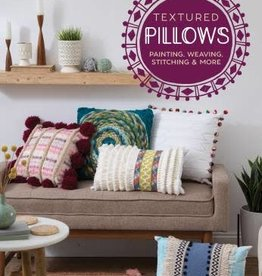 Textured Pillows Painting, Weaving, Stitching and More