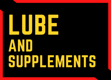 Lube and Supplements