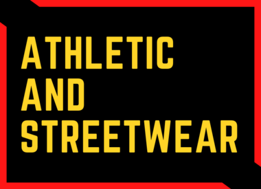 Athletic and Streetwear