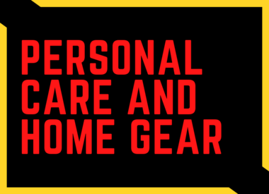 Personal Care and Home Gear