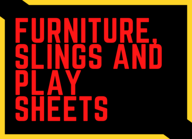 Furniture, Slings and Play Sheets