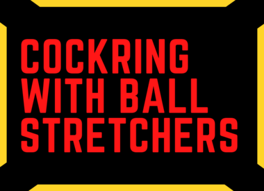Cockring / Ball Stretchers