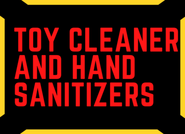 Toy Cleaner and Sanitizers