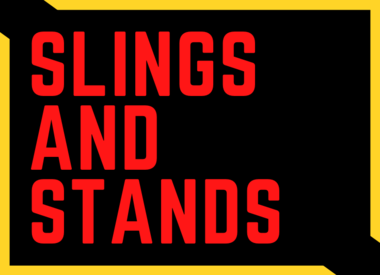 Slings and Stands
