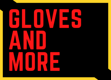 Gloves and More