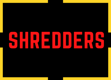 Shredders