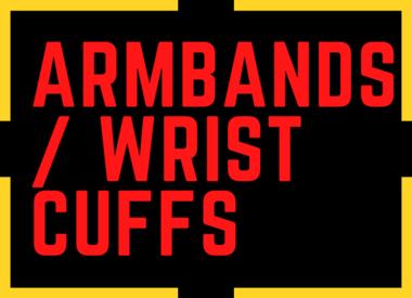 Armbands / Wrist Cuffs
