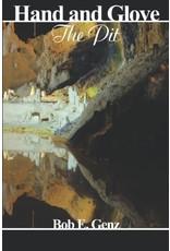 Nazca Plains Nazca Plains Hand and Glove: The Pit (A Boner Book) by Bob E. Genz