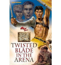 Nazca Plains Nazca Plains Twisted Blade in the Arena (Boys of Imperial Rome) By Zack