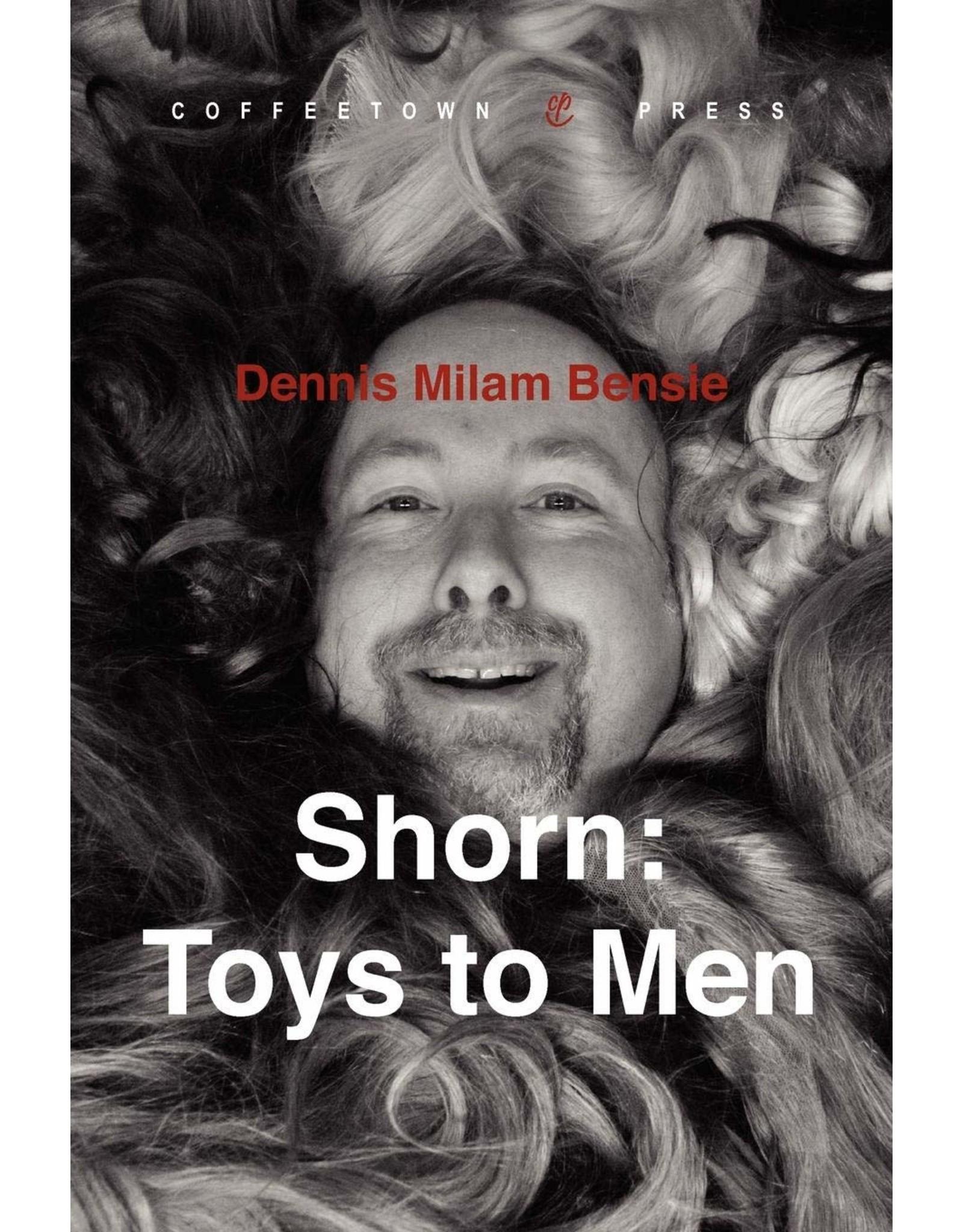Independent Independent Brand Shorn: Toys to Men By Dennis Milam Bensie