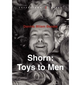 Independent Independent Brand Shorn: Toys to Men By Dennis Milam Bensie