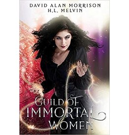 Independent Independent Brand Guild of Immortal Women By David Alan Morrison and H.L. Melvin