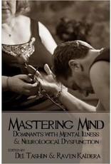 Alternative Sites Alternative S. Books: Mastering Mind Dominants with Mental Illness and Neurological Dysfunction by Raven Kaldera and Del Tashlin
