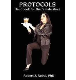 Alternative  Sites Alternative S. Books: Protocols: Handbook for the Female Slave by Robert J. Rubel, PhD