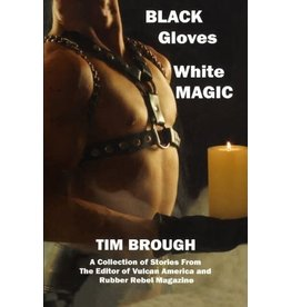 Nazca Plains Nazca Plains Black Gloves, White Magic (A Boner Book) by Tim Brough