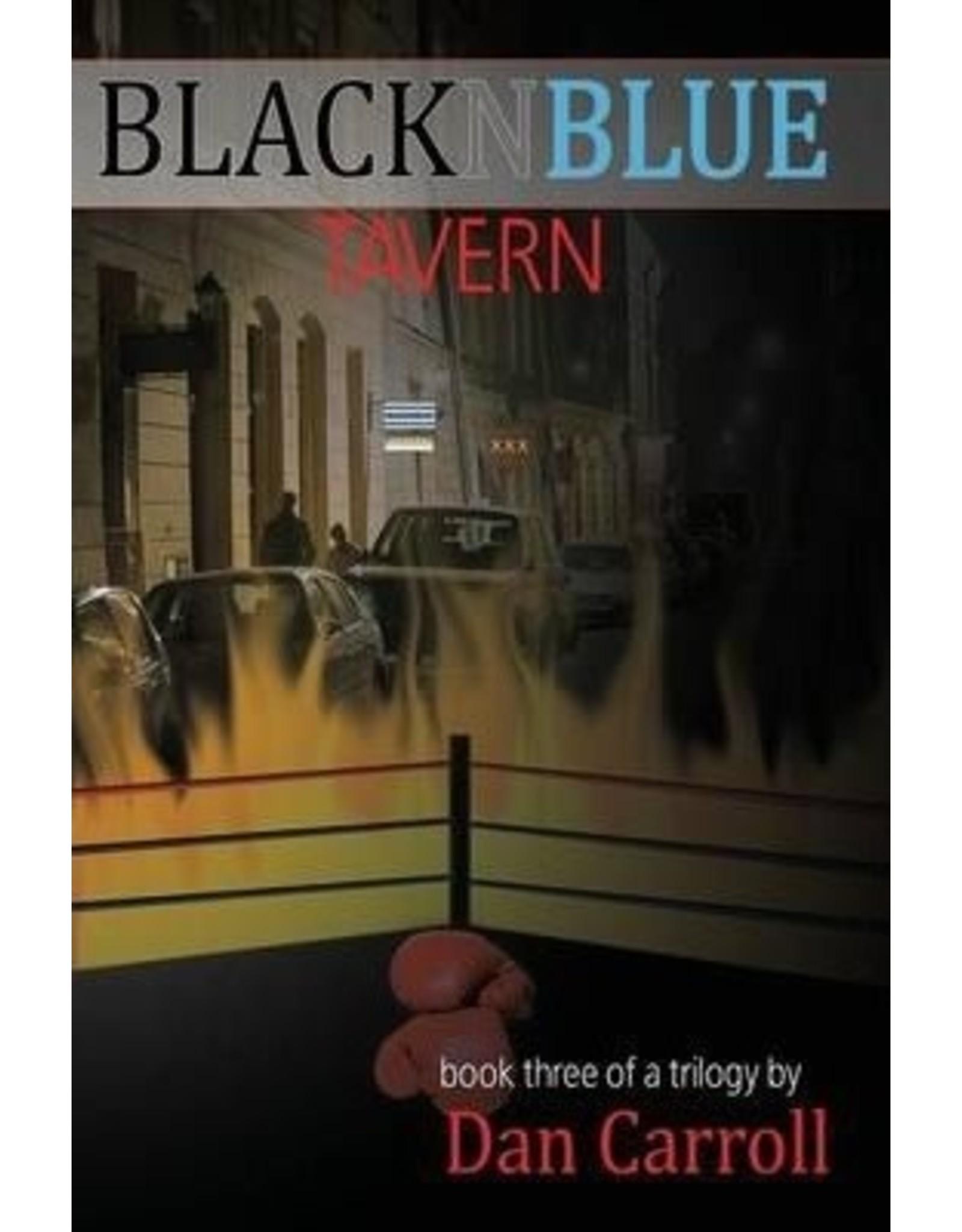 Nazca Plains Nazca Plains Blacknblue Tavern, Book Three by Dan Carroll