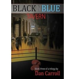 Nazca Plains Nazca Plains Blacknblue Tavern, Book Three by Dan Carroll