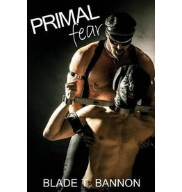 Nazca Plains Nazca Plains Primal Fear by Blade T. Bannon