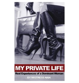 Stockroom Stockroom Books My Private Life by Mistress Nan