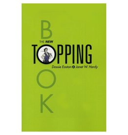 Stockroom Stockroom Books The New Topping Book by Dossie Easton and Janet W. Hardy