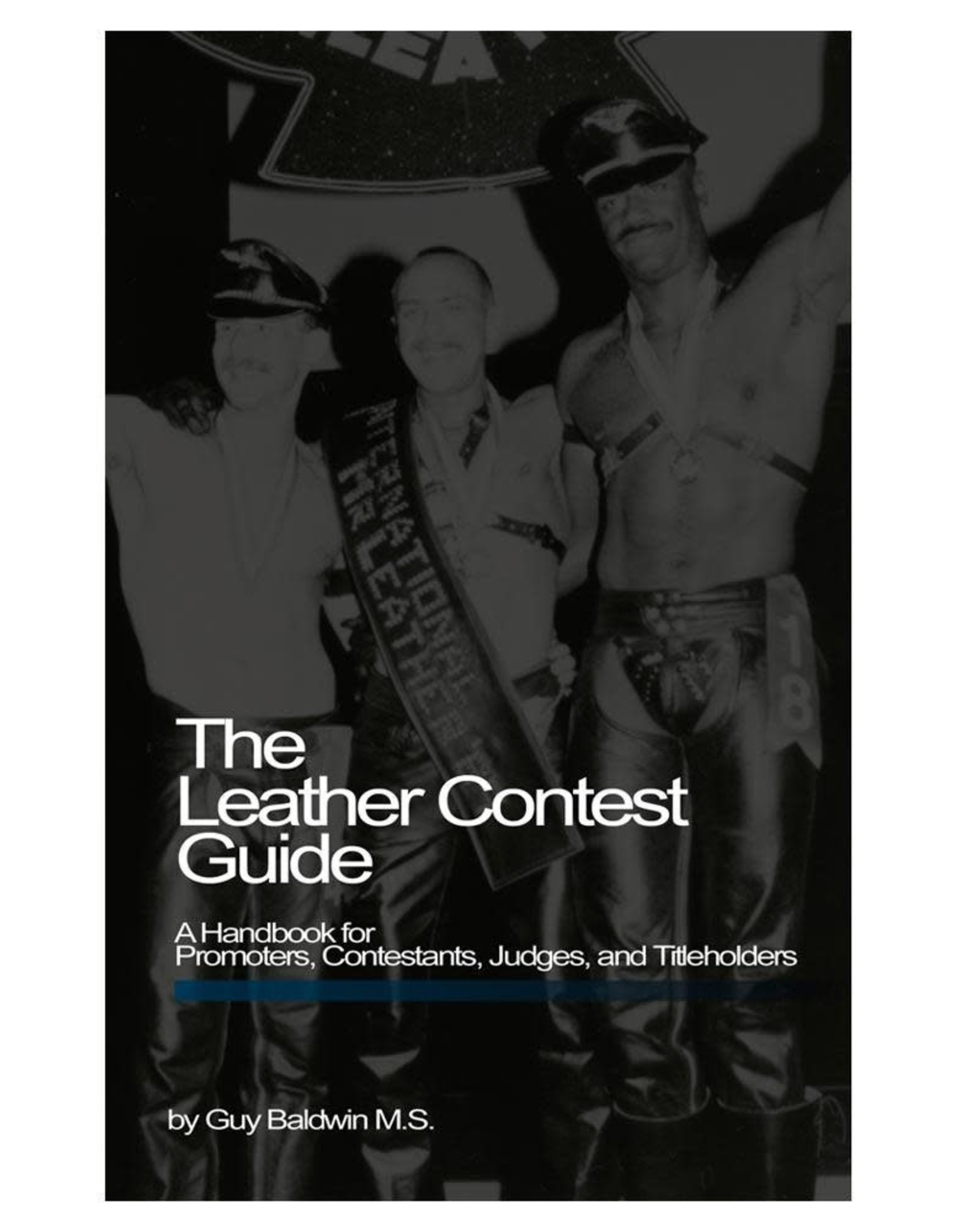 Stockroom Leather Contest Guide