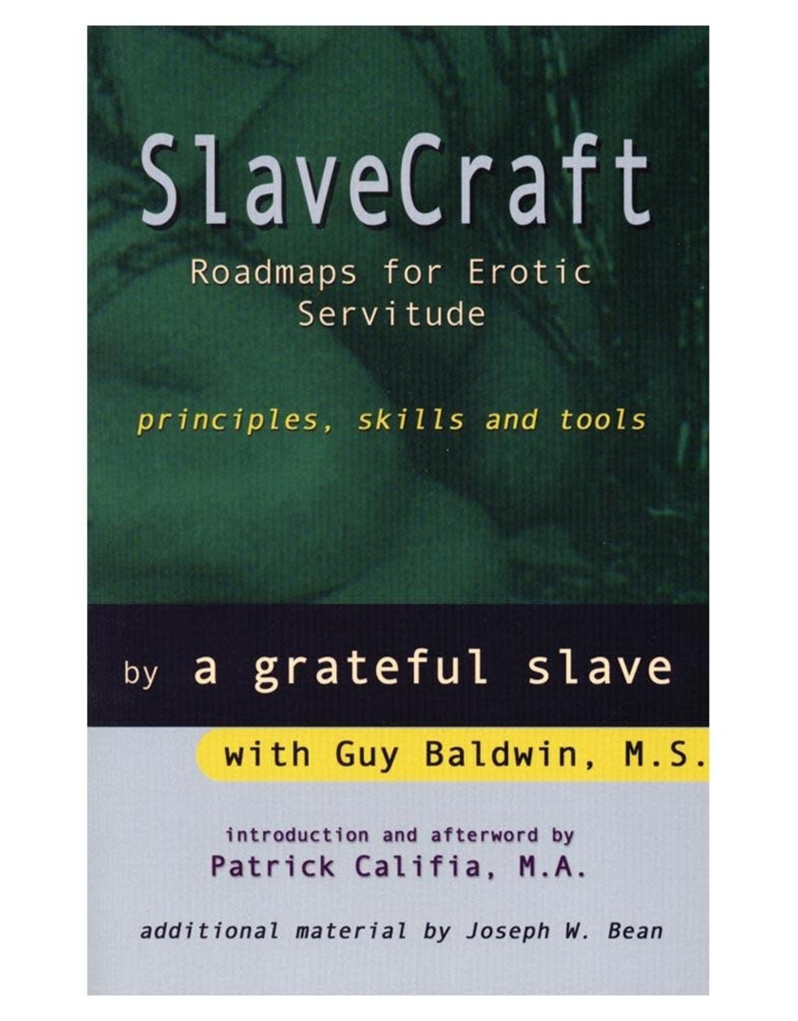 Stockroom Stockroom Books SlaveCraft: Roadmaps for Erotic Servitude by a grateful slave
